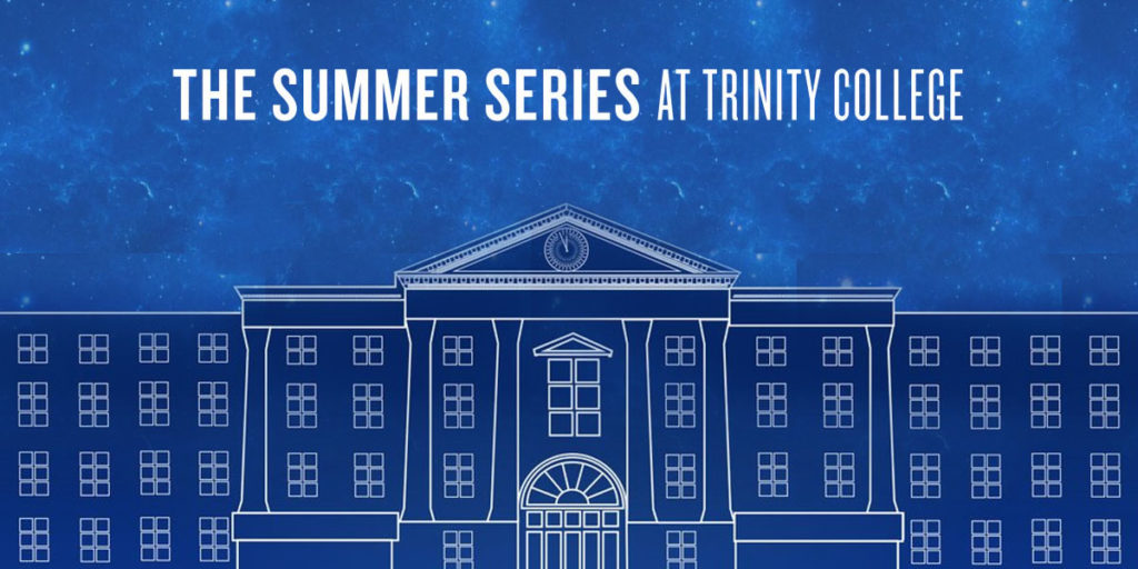 events in dublin The Trinity Summer Series The Clarence Hotel